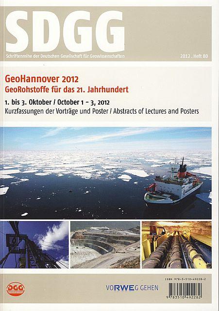 KÜMBEL et al. (2012):GeoHannover2012: GeoRohstoffe für das 21. Jahrhundert. - SDGG 80: 559 S.; ISBN 978-3-510-49228-2, Hannover.